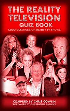 The Reality Television Quiz Book: 1,000 Questions on Reality TV Shows