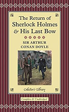 The Return of Sherlock Holmess and His Last Bow 9781904919711