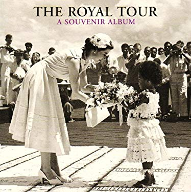 The Royal Tour: A Souvenir Album