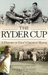 The Ryder Cup: A History 11985967