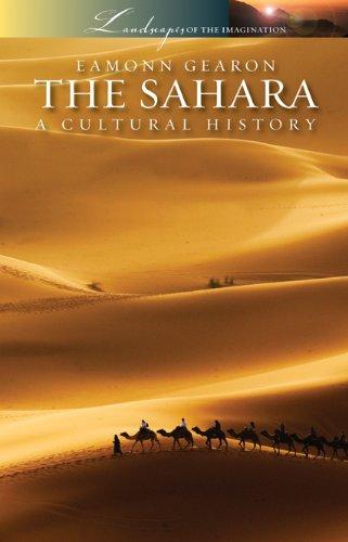 Sahara: A Cultural History 9781904955825