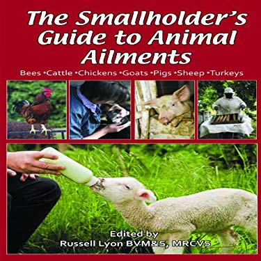 The Smallholder's Guide to Animal Ailments 9781904871514