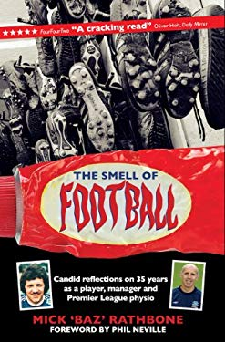 The Smell of Football 9781907637148