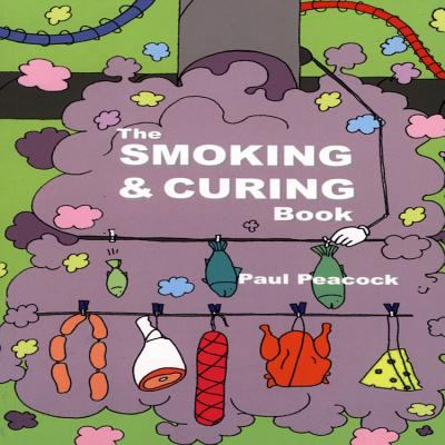 The Smoking and Curing Book 9781904871613