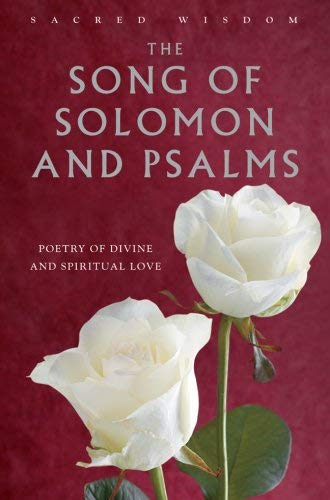 The Song of Solomon and Psalms: The Poetry of Divine and Spiritual Love 9781905857883