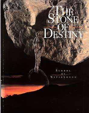 The Stone of Destiny: Symbol of Nationhood