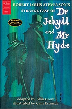 Strange Case of Dr Jekyll and Mr Hyde : The Graphic Novel