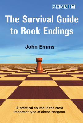 The Survival Guide to Rook Endings 9781904600947