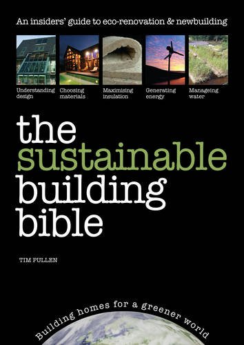 The Sustainable Building Bible 9781905959143