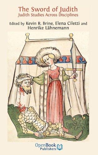 The Sword of Judith: Judith Studies Across the Disciplines. 9781906924164