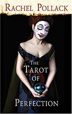The Tarot of Perfection: A Book of Tarot Tales 9781905572090