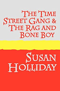 The Time Street Gang and the Rag and Bone Boy Large Print 9781905665648