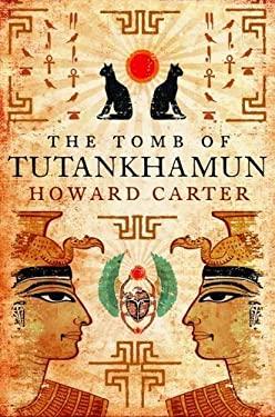 The Tomb of Tutenkhamen 9781906251109