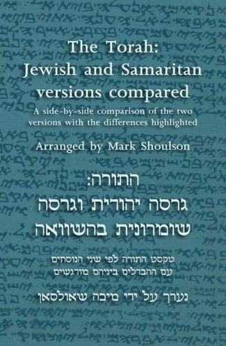 The Torah: Jewish and Samaritan Versions Compared 9781904808183