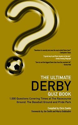 The Ultimate Derby Quiz Book: 1,000 Questions on Derby County Football Club 9781906358365