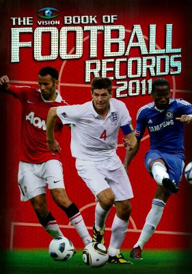 The Vision Book of Football Records 2011 9781905326990