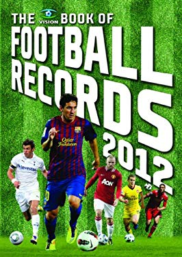 The Vision Book of Football Records 2012 9781907637322