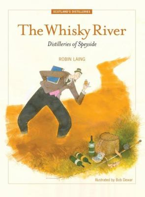 The Whisky River. by Robin Laing 9781905222971