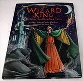 The Wizard King: & Other Spellbinding Tales 7741728
