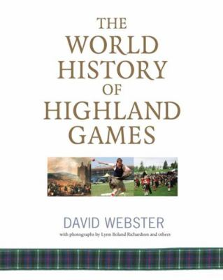 The World History of Highland Games 9781906307486
