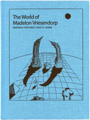 The World of Madelon Vriesendorp: Paintings 9781902902630
