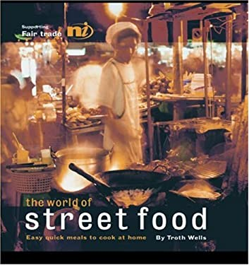 The World of Street Food: Easy Quick Meals to Cook at Home 9781904456100