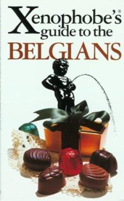 The Xenophobe's Guide to the Belgians 9781902825199