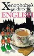 The Xenophobe's Guide to the English 9781902825267