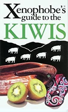 The Xenophobe's Guide to the Kiwis 9781902825373