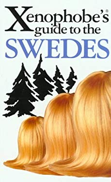 The Xenophobe's Guide to the Swedes 9781902825441