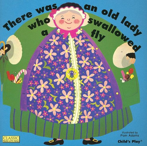 There Was an Old Lady Who Swallowed a Fly [With CD] 9781904550624