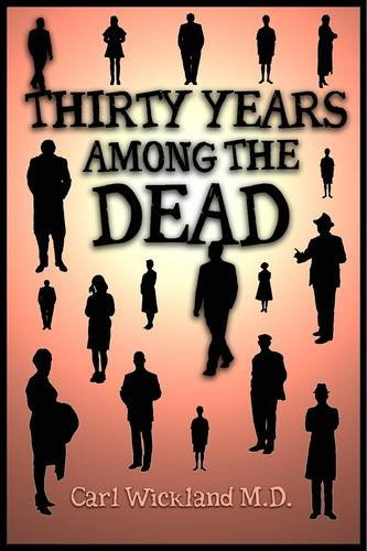 Thirty Years Among the Dead 9781907661723