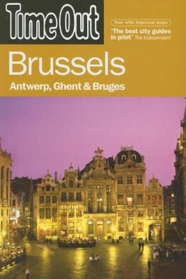 Time Out Brussels: Antwerp, Ghent & Bruges 9781904978619