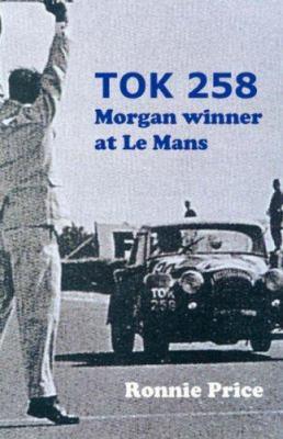 Tok258 - Morgan Winner at Le Mans 9781904312192