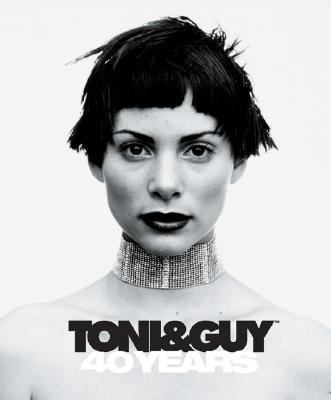 Toni guy 40 years by anthony mascolo bruno mascolo for Salon tony and guy