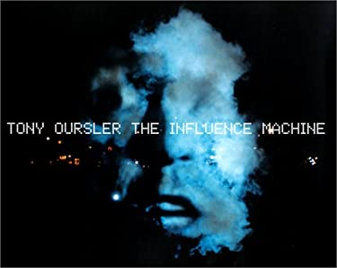 Tony Oursler: The Influence Machine 9781902201115