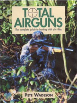 Total Airguns 9781904057383