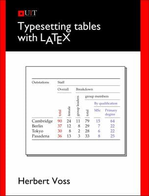 Typesetting Tables with LATEX 9781906860257