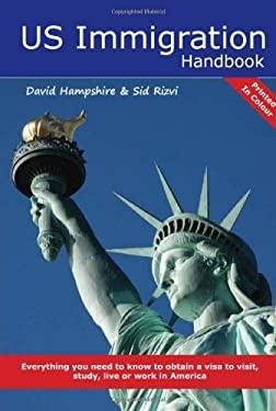 U.S. Immigration Handbook 9781907339127