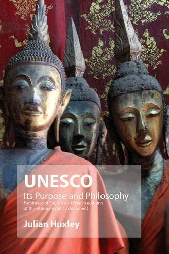 UNESCO: Its Purpose and Philosophy 9781906267018