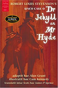 Unco Case O' Dr Jekyll an' Mr Hyde: A Graphic Novel in Scots
