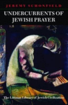 Undercurrents of Jewish Prayer 9781904113003