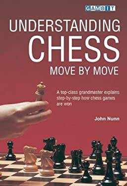 Understanding Chess Move by Move 9781901983418