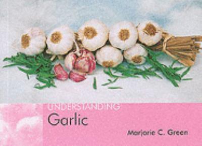 Understanding Garlic 9781904439042