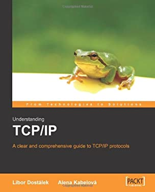 Understanding TCP/IP: A Clear and Comprehensive Guide 9781904811718