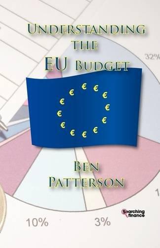 Understanding the Eu Budget 9781907720239