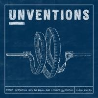 Unventions: Every Invention Has an Equal and Opposite Unvention 9781908211033