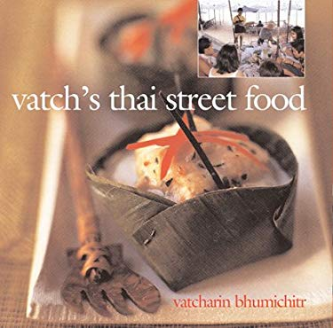 Vatch's Thai Street Food 9781904920571
