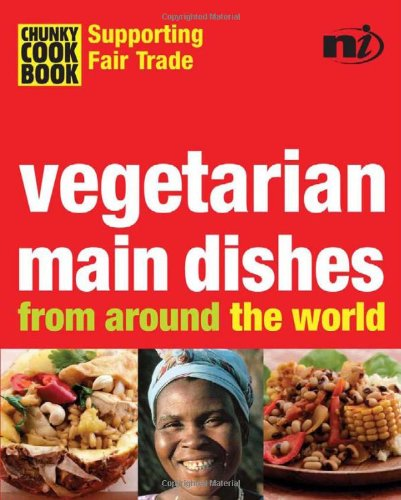 Vegetarian Main Dishes from Around the World 9781904456148
