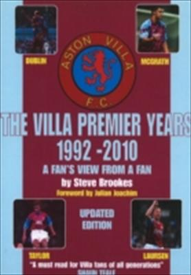 Villa Premier Years 1992-2010: A Fan's View from a Fan